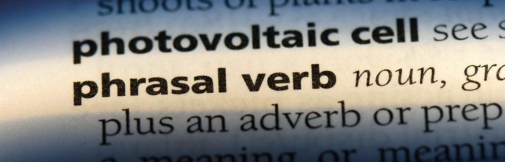 PHRASAL VERBS: não dá para entender inglês sem eles